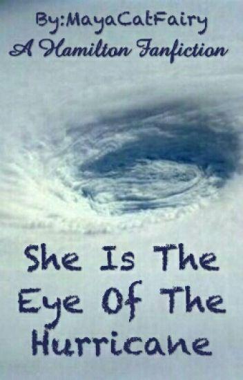 She Is The Eye Of The Hurricane - Me - Wattpad