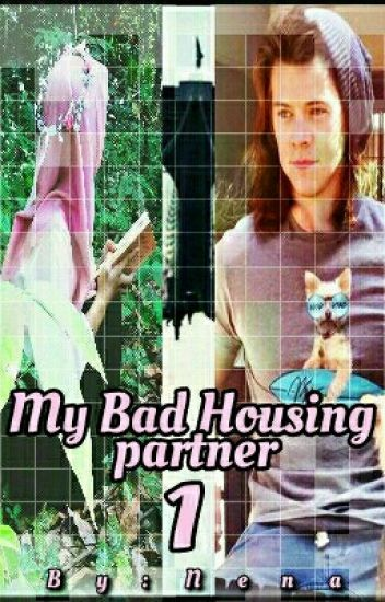 My Bad Housing partner|  شريك سكني السئ