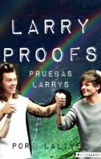 Larry proofs/Pruebas Larry + Momentos by NaialLarrie