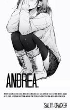 Andrea. by Salty-Cracker