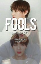 Fools by kxngseulgi