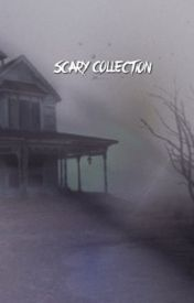 SCARY COLLECTION by AriSaKha
