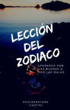 Lección Del Zodiaco 《Signos》 by XG0LD3NSTARX
