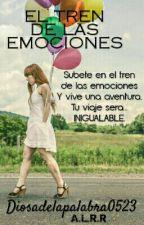 EL TREN DE LAS EMOCIONES by Diosadelapalabra0523