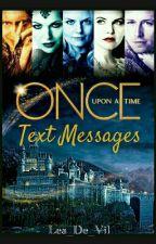 Once Upon A Time Text Messages by Lea_De_Vil