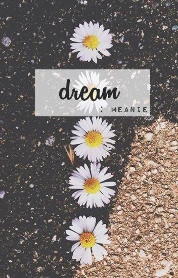 DREAM // meanie