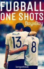 Fußball One Shots •boyxboy• by leongoretzka8