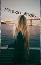 Mission: Illinois by london_haunting423