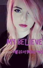 My Believer (ldshadowlady jizzie) by iiWaterMxlons