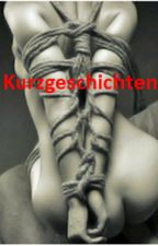 BDSM Kurzgeschichten by first_queen_of_books