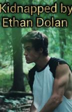 Kidnapped By Ethan Dolan by cute_dolan123