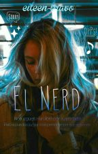 El Nerd. by eileen-bravo