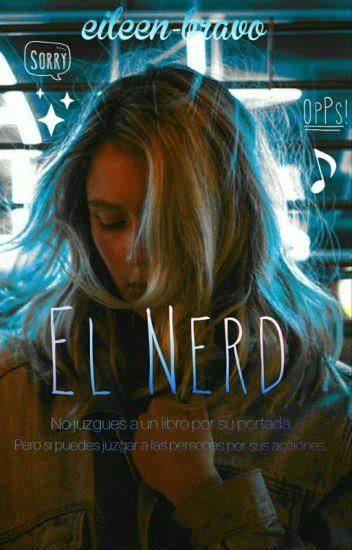 El Nerd.