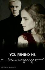You Remind Me, Hermione Granger by Aphrosassy
