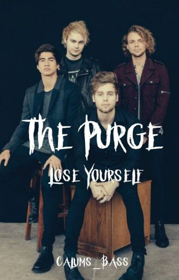 The Purge // 5SOS AU [COMPLETED]
