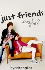 just friends...maybe? by Adrenalock