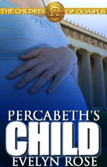 Percabeth's Child: Children of Olympus Book #1