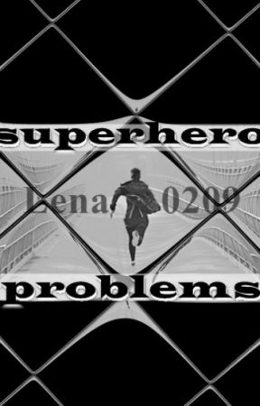 Superhero Problems by Lena0209