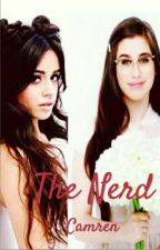 The Nerd-Camren by HarmoTrouxaForever