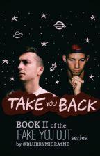 Take You Back || a Twenty One Pilots fanfic // book II by BLURRYMIGRA1NE