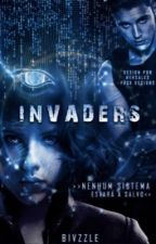 Invaders by dangerouswroman