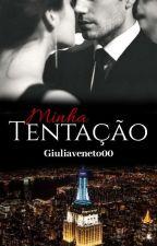 Minha Tentação - Trilogia Indecent Bosses III by jjMazzocca00