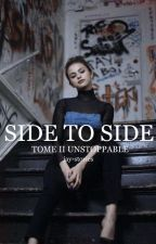 UNSTOPPABLE TOME II :SIDE TO SIDE  by jay-stories