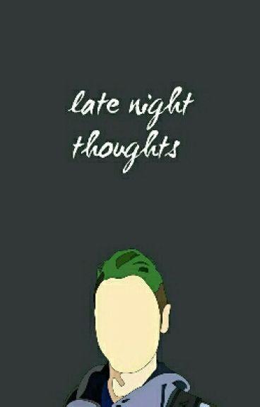 Late Night Thoughts   Jacksepticeye
