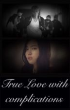 True Love with complications *Wolfhunter* [EXO Luhan Fanfiction]  by Samorina