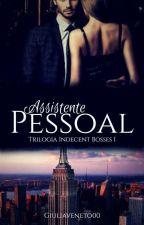 A Assistente Pessoal - Trilogia Indecent Bosses I by jjMazzocca00