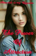 The Power Of Attraction by peaceloverespect1234