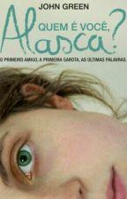 Quem é você Alasca? by isgirl