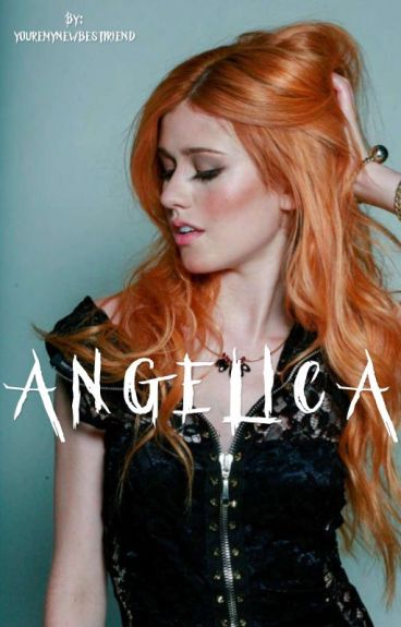 Angelica || Book One