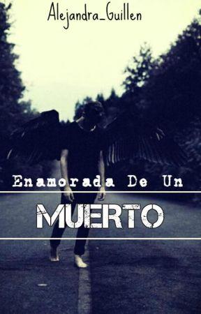 Enamorada De Un Muerto ||Jos Canela|| by Alejandra_guillen