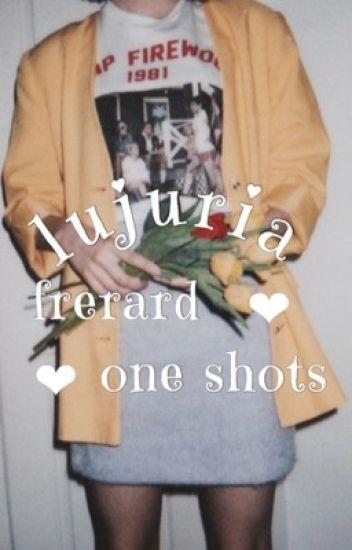lujuria || frerard one shots
