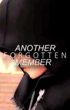 Another forgotten member: Kingdom Hearts Fan Fiction by Fantaz