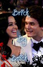 Brick By Brick (Katy Perry and John Mayer fanfic) by KatyCatChloe