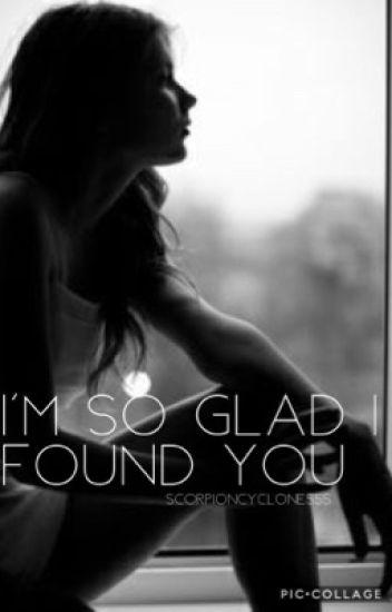 I'm So Glad I Found You : Quintis Fic