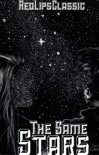 The Same Stars (#Wattys 2016) by RedLipsClassic
