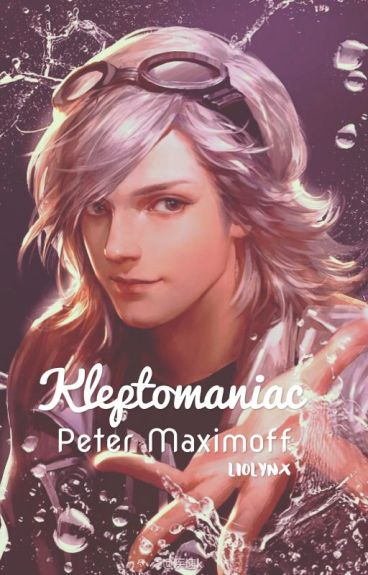 Kleptomaniac | Quicksilver: Peter Maximoff x Reader Fanfiction