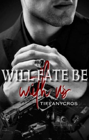 """Mafia's Wife: """"Will fate be with us?"""""""