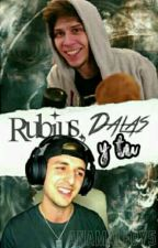 Rubius, Dalas Y Tu by AnaAinsworth