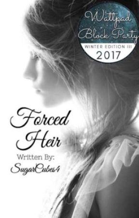 Forced Heir by SugarCubes4