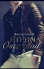 Eterna Oscuridad by thifani99