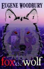 Fox & Wolf by eugenewoodbury