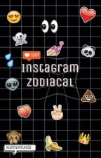 Instagram Zodiacal by HttpIrwinFtHood