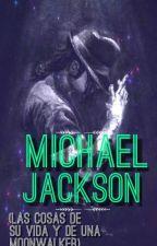Cosas De Michael Jackson by YossJackson
