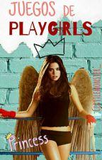 Juegos De Playgirls. by Clittlemonster_