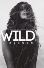 WILD (Major Editing) by cashmeoutside-