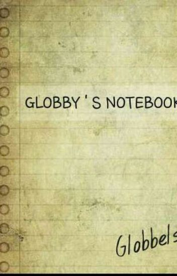 Globby's Notebook